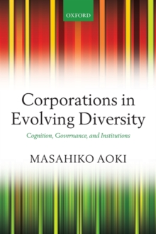 Corporations in Evolving Diversity : Cognition, Governance, and Institutions, Paperback / softback Book