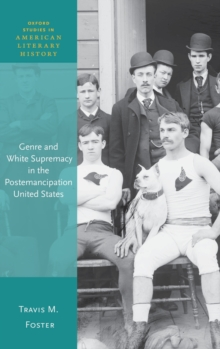 Genre and White Supremacy in the Postemancipation United States, Hardback Book