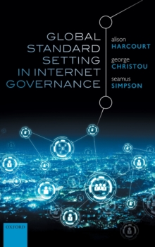 Global Standard Setting in Internet Governance, Hardback Book