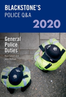 Blackstone's Police Q&A 2020 Volume 4: General Police Duties, Paperback / softback Book