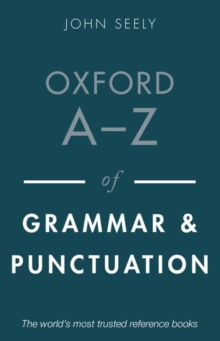 Oxford A-Z of Grammar and Punctuation, Paperback / softback Book