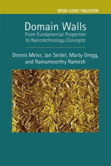 Domain Walls : From Fundamental Properties to Nanotechnology Concepts, Hardback Book