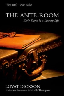 The Ante-Room: Early Stages in a Literary Life, Paperback / softback Book