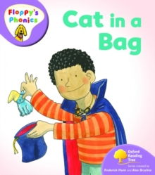 Oxford Reading Tree: Level 1+: Floppy's Phonics: Cat in a Bag, Paperback / softback Book