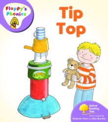 Oxford Reading Tree: Level 1+: Floppy's Phonics: Tip Top, Paperback Book