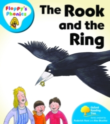 Oxford Reading Tree: Level 2A: Floppy's Phonics: the Rook and the Ring, Paperback Book