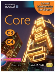 A Level Mathematics for Edexcel: Core C3/C4, Mixed media product Book