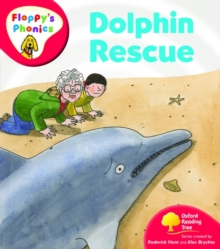 Oxford Reading Tree: Level 4: Floppy's Phonics: Dolphin Rescue, Paperback Book