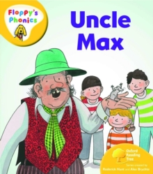 Oxford Reading Tree: Level 5: Floppy's Phonics: Uncle Max, Paperback Book