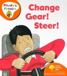Oxford Reading Tree: Level 6: Floppy's Phonics: Change Gear! Steer!, Paperback Book