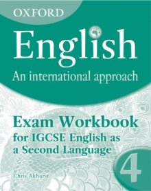 Oxford English: An International Approach: Exam Workbook 4 : for IGCSE as a Second Language, Paperback / softback Book