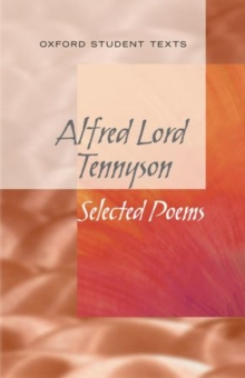 New Oxford Student Texts: Tennyson: Selected Poems, Paperback Book