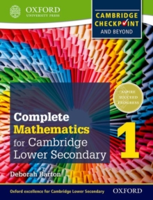 Complete Mathematics for Cambridge Lower Secondary Student Book 1 : For Cambridge Checkpoint and beyond, Paperback Book