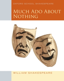 Oxford School Shakespeare: Much Ado About Nothing, EPUB eBook
