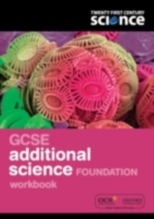 Twenty First Century Science: GCSE Additional Science Foundation Workbook, Paperback Book