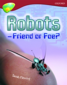 Oxford Reading Tree: Level 15: Treetops Non-Fiction: Robot - Friend or Foe, Paperback Book