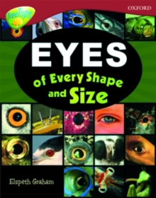 Oxford Reading Tree: Level 15: TreeTops Non-Fiction: Eyes of Every Shape and Size, Paperback Book