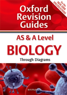 AS and A Level Biology Through Diagrams : Oxford Revision Guides, Paperback Book