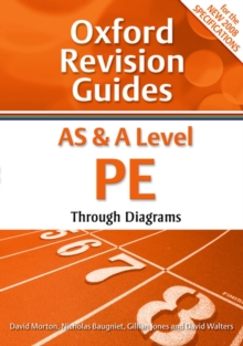 AS and A Level PE Through Diagrams : Oxford Revision Guides, Paperback Book