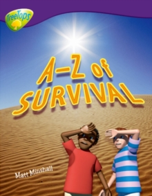 Oxford Reading Tree: Level 11: Treetops Non-Fiction: A-Z of Survival, Paperback Book