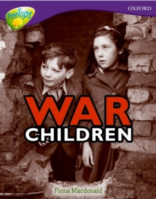 Oxford Reading Tree: Level 11: Treetops Non-Fiction: War Children, Paperback Book