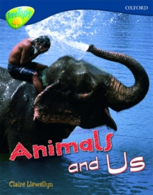Oxford Reading Tree: Level 14: Treetops Non-Fiction: Animals and Us, Paperback Book