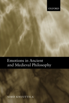 Emotions in Ancient and Medieval Philosophy, Paperback / softback Book