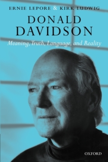 Donald Davidson : Meaning, Truth, Language, and Reality, Paperback / softback Book