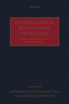 International Mass Claims Processes : Legal and Practical Perspectives, Hardback Book
