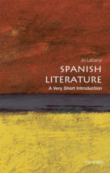 Spanish Literature: A Very Short Introduction, Paperback Book