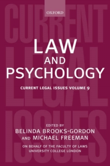Law and Psychology : Current Legal Issues Volume 9, Hardback Book