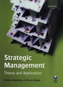 Strategic Management : Theory and Application, Paperback / softback Book