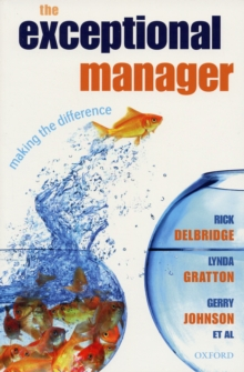 The Exceptional Manager : Making the Difference, Paperback / softback Book
