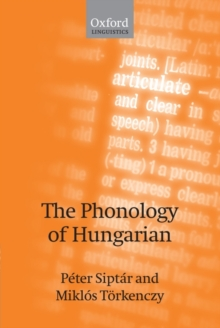 The Phonology of Hungarian, Paperback / softback Book