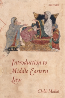Introduction to Middle Eastern Law, Hardback Book