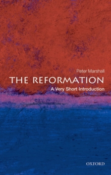 The Reformation: A Very Short Introduction, Paperback Book