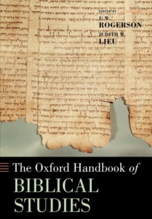 The Oxford Handbook of Biblical Studies, Paperback / softback Book