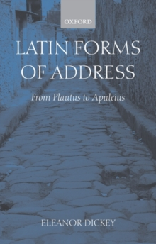 Latin Forms of Address : From Plautus to Apuleius, Paperback Book