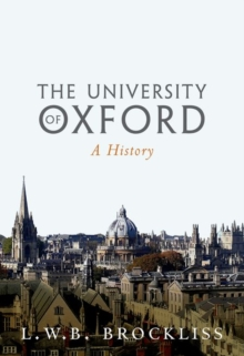 The University of Oxford : A History, Hardback Book