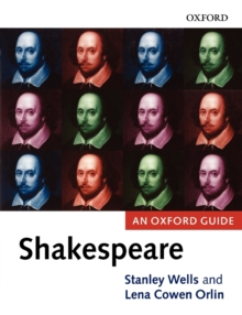 Shakespeare : An Oxford Guide, Paperback / softback Book