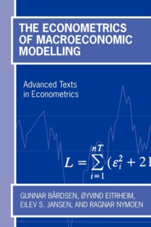 The Econometrics of Macroeconomic Modelling, Paperback / softback Book