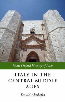 Italy in the Central Middle Ages, Paperback / softback Book