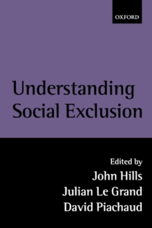 Understanding Social Exclusion, Paperback Book