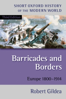 Barricades and Borders : Europe 1800-1914, Paperback Book