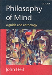 Philosophy of Mind : A Guide and Anthology, Paperback / softback Book
