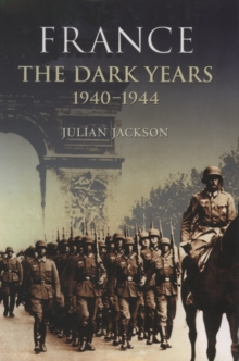 France: The Dark Years, 1940-1944, Paperback Book