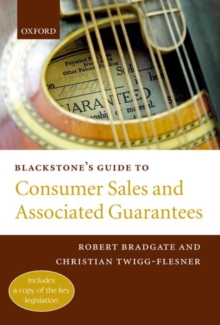 Blackstone's Guide to Consumer Sales and Associated Guarantees, Paperback / softback Book