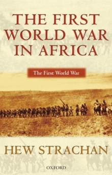 The First World War in Africa, Paperback / softback Book