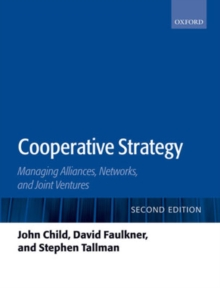 Cooperative Strategy : Managing Alliances, Networks, and Joint Ventures, Paperback Book