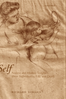 Self : Ancient and Modern Insights about Individuality, Life, and Death, Hardback Book